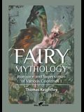 Fairy Mythology 1: Romance and Superstition of Various Countries