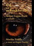 Cú na mBaskerville: The Hound of the Baskervilles in Irish