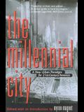 The Millennial City: A New Urban Paradigm for 21st-Century America
