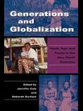 Generations and Globalization: Youth, Age, and Family in the New World Economy