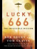Lucky 666: The Impossible Mission (Thorndike Press Large Print Popular and Narrative Nonfiction Series)
