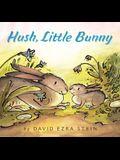 Hush, Little Bunny Board Book