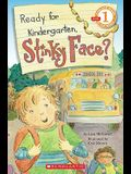 Scholastic Reader Level 1: Ready for Kindergarten, Stinky Face?