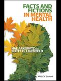 Facts and Fictions in Mental Health