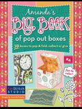 Amanda's Big Book of Pop Out Boxes: 30 Boxes to Pop & Fold, Collect or Give