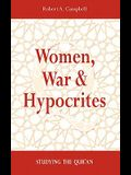 Women, War & Hypocrites: Studying the Qur'an