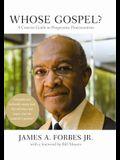 Whose Gospel?: A Concise Guide to Progressive Protestantism
