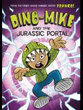 Dino-Mike and the Jurassic Portal