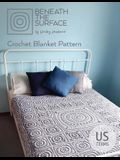 Beneath the Surface US Terms Edition: Crochet Blanket Pattern