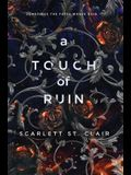 A Touch Of Ruin