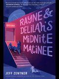 Rayne & Delilah's Midnite Matinee