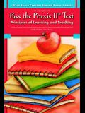 Pass the Praxis II Test: Principles of Learning and Teaching