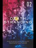Death Stranding - Death Stranding: The Official Novelization - Volume 2