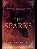 The Sparks: Book 1 of the Feud Trilogy