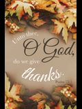 We Give Thanks Bulletin (Pkg 100) Thanksgiving