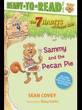 Sammy and the Pecan Pie, 4: Habit 4