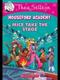 Mice Take the Stage (Mouseford Academy #7), 7