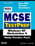Mcse Test Prep: Windows Nt Workstation 4 (Covers Exam #70 073)