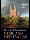 The Oxford Handbook of Music and Medievalism