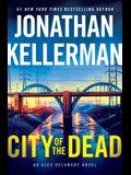 City of the Dead: An Alex Delaware Novel
