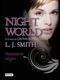 Amanecer Negro = Night World, 4. Black Dawn