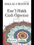 Hallac'i Mansur, Ene'l Hakk Gizli Ogretisi (Yeni Versiyon)