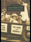 Lake Forest Day: 100 Years of Celebration