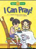 I Can Pray!