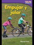 Empujar Y Jalar (Pushes and Pulls)