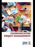 Communicating Project Management: A Participatory Rhetoric for Development Teams