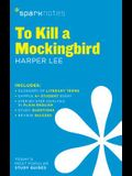 To Kill a Mockingbird Sparknotes Literature Guide, 62