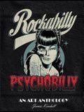 Rockabilly/Psychobilly: An Art Anthology
