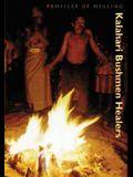 Kalahari Bushmen Healers