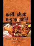 Well, Shut My Mouth!: The Sweet Potatoes Restaurant Cookbook