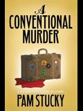A Conventional Murder: A Megan Montaigne Mystery