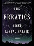 The Erratics: A Memoir