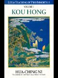 Life and Teaching of Two Immortals: Volume I: Kou Hong