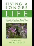 Living a Longer Life