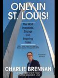 Only in St. Louis!