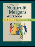 Nonprofit Mergers Workbook Part II: Unifying the Organization After a Merger