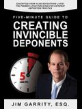 Five-Minute Guide to Creating Invincible Deponents
