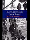 El Cumpleanos de Juan Angel = The Birthday of Juan Angel