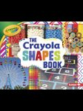 The Crayola (R) Shapes Book