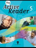 The Active Reader 5