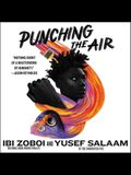 Punching the Air Lib/E