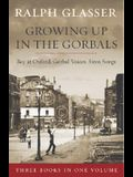 Ralph Glasser Omnibus: Growing Up in the Gorbals/Gorbals Boy at Oxford/Gorbals Voices, Siren Songs