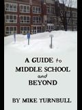 A Guide to Middle School and Beyond