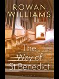 The Way of St Benedict