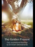 The Golden Present: Daily Inspriational Readings by Sri Swami Satchidananda