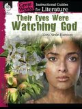 Their Eyes Were Watching God: An Instructional Guide for Literature: An Instructional Guide for Literature